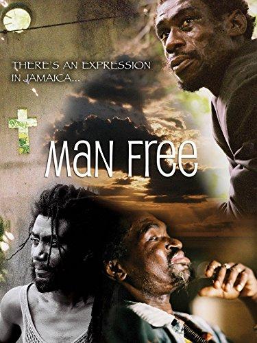Man Free: Jamaica Through its People's Eyes