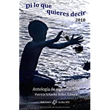 Di lo que quieres decir 2018: Antología de siglemas 575 (Spanish Edition) Sep 30, 2018