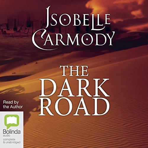 The Dark Road: The Obernewtyn Chronicles