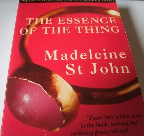 The Essence Of The Thing Madeleine St John 9780965698993 Amazon