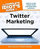 The Complete Idiots Guide to Twitter Marketing (Complete Idiot's Guides (Computers))