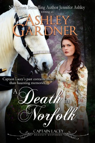 A Death in Norfolk (Captain Lacey Regency Mysteries Book 7) ()