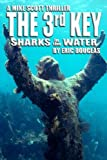 img - for The 3rd Key: Sharks in the Water (A Mike Scott Thriller) (Volume 8) book / textbook / text book