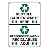 Weatherproof Plastic Vertical Recycle Garden Waste Here with Symbol Sign with English & Spanish Text and Symbol