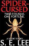 Spider-Cursed: a supernatural horror short story