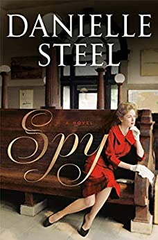 Spy: A Novel by [Steel, Danielle]