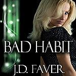 Bad Habit   J.D. Faver