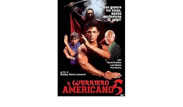 Amazon.com: Il Guerriero Americano 5: pat morita, david ...
