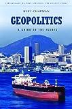 Geopolitics, Bert Chapman, 0313385793