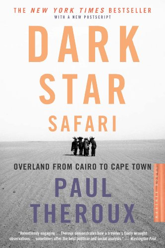 Dark Star Safari: Overland from Cairo to Capetown ()
