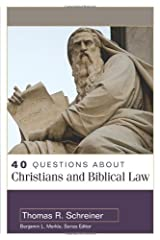 40 Questions About Christians and Biblical Law (40 Questions & Answers Series) Paperback
