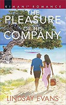 The Pleasure of His Company (Miami Strong) by [Evans, Lindsay]
