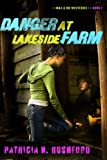 Danger at Lakeside Farm (Max & Me Mysteries, Book 2)