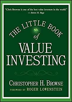 The Little Book of Value Investing (Little Books. Big Profits) by [Browne, Christopher H.]