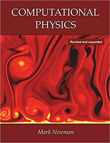 Computational Physics: Mark Newman: 9781480145511: Amazon com: Books
