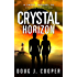Crystal Horizon: A Short Prequel to Crystal Deception