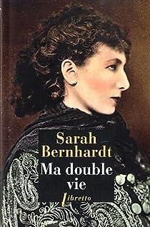Ma double vie par Bernhardt