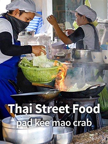 Thai Street Food - Pad Kee Mao Crab!
