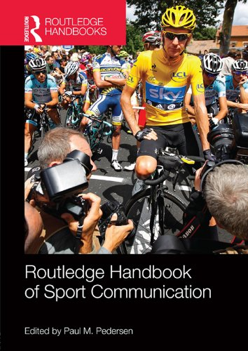 Routledge Handbook of Sport Communication (Routledge International Handbooks) Pdf