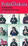Tchétchénie, le déshonneur russe par Politkovskaïa