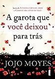 Garota Que Voce Deixou Para Tras (Em Portugues do Brasil)