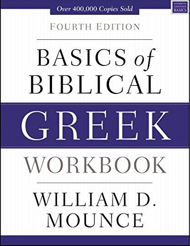 Basics of Biblical Greek Workbook (Zondervan Language Basics Series)