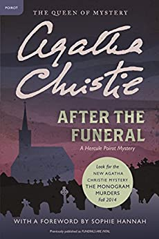 After the Funeral: Hercule Poirot Investigates (Hercule Poirot series Book 29) by [Christie, Agatha]