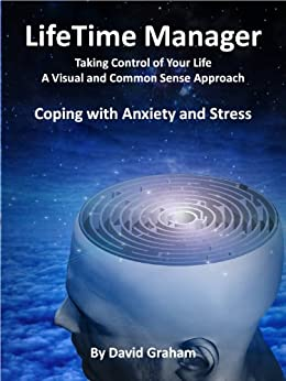 LifeTime Manager - Coping with Anxiety and Stress by [Graham, David]
