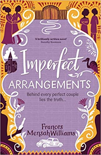 Imperfect Arrangements: The uplifting and heartwarming love stories of three sister-friendsby Frances Mensah Williams