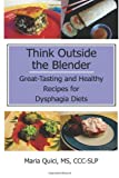 Think Outside the Blender, Maria Quici, 1494462486