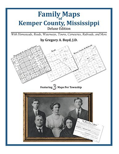 Download By Gregory A Boyd J.D. Family Maps of Kemper County, Mississippi [Paperback] pdf