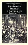 A Discourse on Inequality, Jean-Jacques Rousseau, 0140444394