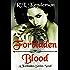 Forbidden Blood (Forbidden, Book #1)