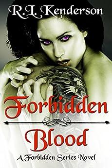 Forbidden Blood by [Kenderson, R.L.]