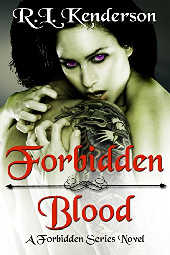 Forbidden Blood (Forbidden #1) by [Kenderson, R.L.]