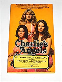 Book Charlie's Angels #3 Angels On A String: Based on the script The Killing Kind by Ed Lasko