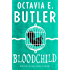 Bloodchild (English Edition)