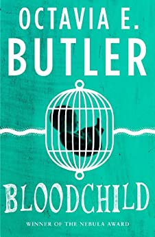 Bloodchild: The Hugo, Locus and Nebula award-winning novella (English Edition) por [Butler, Octavia E.]