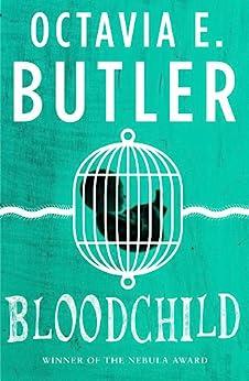 Bloodchild (English Edition) por [Butler, Octavia E.]