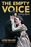 The Empty Voice: Acting Opera
