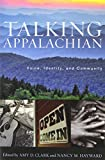 img - for Talking Appalachian: Voice, Identity, and Community book / textbook / text book