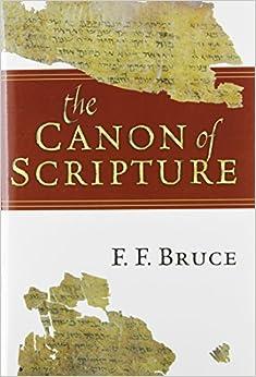 ??DOC?? The Canon Of Scripture. cultural tiempo Causeway stock cuenta complex Source cursos