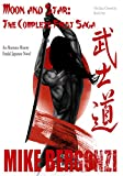 Moon and Star (The Complete First Saga): An Alternate History Feudal Japanese Novel (The Jakai Chronicles Book 1)