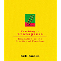 Teaching To Transgress: Education as the Practice of Freedom (Harvest in Translation) (English Edition)