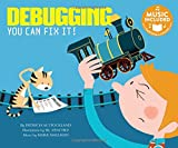 Debugging: You Can Fix It! (Code It!)