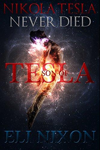Son of Tesla (The Tesla Trilogy Book 1)