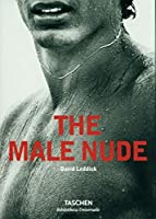 The Male Nude (Bibliotheca Universalis) (English, German and French Edition)