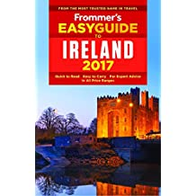 Frommer's EasyGuide to Ireland 2017 (Easy Guides)