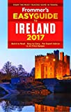 Frommer s EasyGuide to Ireland 2017 (Easy Guides)
