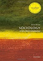 Sociology: A Very Short Introduction (Very Short Introductions)